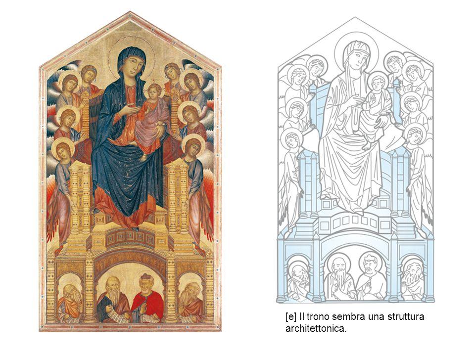 [e] Il trono sembra una struttura architettonica.
